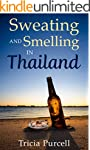 Sweating and Smelling in Thailand