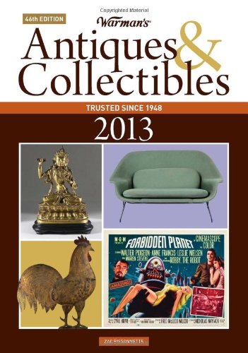 Warman's Antiques & Collectibles 2013 Price Guide (Warman's Antiques & Collectibles Price Guide)