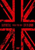 LIVE IN LONDON -BABYMETAL WORLD TOUR 2014- [DVD]/