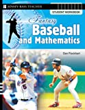Fantasy Baseball and Mathematics: Student Workbook