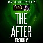 The After | David Hernandez