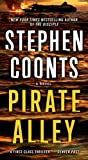 Pirate Alley: A Novel (1250046416) by Coonts, Stephen