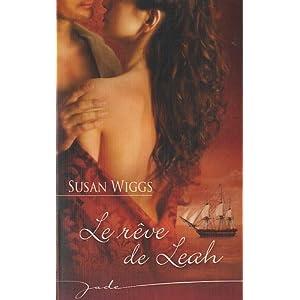 Le rêve de Leah de Susan Wiggs 51d1LX86GJL._SL500_AA300_