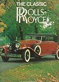 ROLLS ROYCE-CLASSIC CARS (081190556X) by G. N. GEORGANO