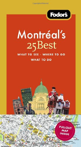 Fodor's Montreal's 25 Best (Full-color Travel Guide)