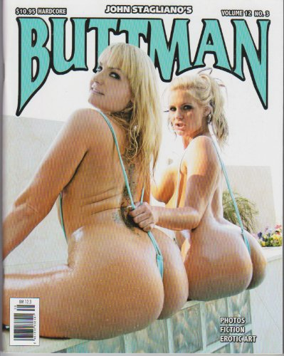 Buttman Magazine Volume 12 Number 3 Editors of Buttman Magazine
