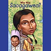 Who Was Sacagawea? | [Judith Bloom Fradin, Dennis Brindell Fradin]