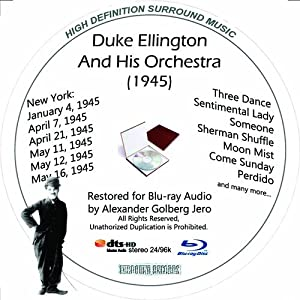 Duke Ellington And His Orchestra (1945) Restored for Blu-ray Audio Featuring Audio Disc Producedwith Short Films by Charly Chaplin