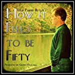 How It Feels to Be Fifty | Ellis Parker Butler