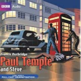 Paul Temple and Steve (Radio Collection)by Francis Durbridge