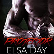 Protector: Sons of Rebellion, Book 3 | Elsa Day