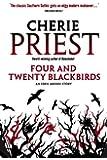 Four and Twenty Blackbirds (Eden Moore Book 1)