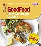 Good Food: Easy Weeknight Suppers (Good Food 101)