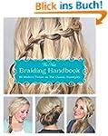 The New Braiding Handbook: 60 Modern...