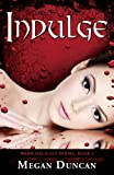 Indulge, a Paranormal Romance (Warm Delicacy Series, Book 2)