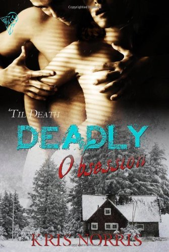 Deadly Obsession (