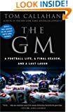 The GM: A Football life, a Final Season, and a Last Laugh