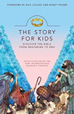 The Story for Kids: Discover the Bible from Beginning to End
