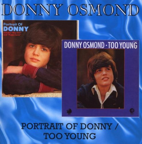 Donny Osmond - A Portrait Of Donny / Too Young - Zortam Music