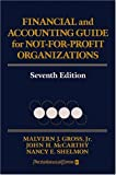 img - for Financial and Accounting Guide for Not-for-Profit Organizations, Seventh Edition by Malvern J. Gross Jr., John H. McCarthy, Nancy E. Shelmon 7th edition (2005) Hardcover book / textbook / text book