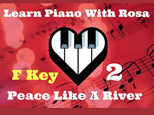 Learn Piano With Rosa - Season 1