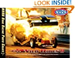 NHRA Drag Racing Photo Greats: Wild R...