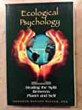 img - for Ecological Psychology: Healing the Split Between Planet and Self book / textbook / text book