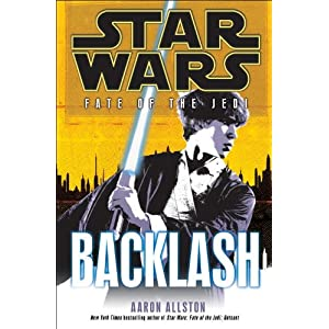 Star Wars  Fate of the Jedi  Backlash