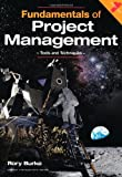 img - for Fundamentals of Project Management: Tools and Techniques (PROJECT MANAGEMENT SERIES) book / textbook / text book