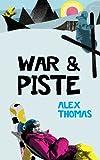 War & Piste