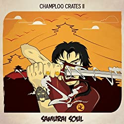 Champloo Crates 2: Samurai Soul