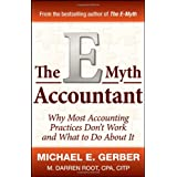 The E-Myth Accountant: Why Most Accounting Practices Don't Work and What to Do About It ~ Michael E. Gerber