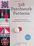 318 Patchwork Patterns: Original Patchwork and Applique Designs
