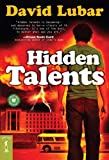 Hidden Talents (Turtleback School & Library Binding Edition) (Starscape) (0613987578) by Lubar, David