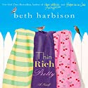 Thin, Rich, Pretty (       UNABRIDGED) by Beth Harbison Narrated by Orlagh Cassidy