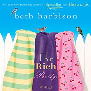 Thin, Rich, Pretty | [Beth Harbison]