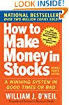 How to Make Money in Stocks:  A Winni...