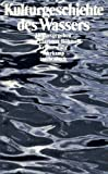 img - for Kulturgeschichte Des Wassers book / textbook / text book