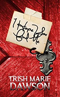 (FREE on 8/19) I Hope You Find Me: Find Me Series 1 by Trish Marie Dawson - http://eBooksHabit.com