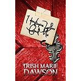 I Hope You Find Me: Find Me Series 1 ~ Trish Marie Dawson