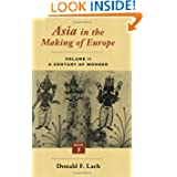 Asia in the Making of Europe, Volume II: A Century of Wonder. Book 3: The Scholarly Disciplines