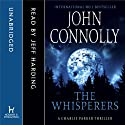 The Whisperers (       UNABRIDGED) by John Connolly Narrated by Jeff Harding