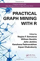 Practical Graph Mining with R Front Cover