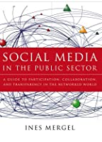 Social Media in the Public Sector Front Cover
