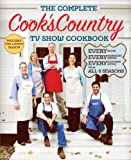 The Complete Cooks Country TV Show Cookbook Revised