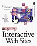 img - for Designing Interactive Web Sites by Butterick, Matthew, McKirchy-Spencer, Jeanne, Harlan, Dave, (1996) Paperback book / textbook / text book