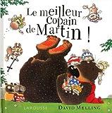 """Afficher """"Le Meilleur copain de Martin !"""""""