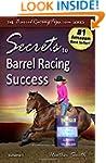 Secrets to Barrel Racing Success (Vol...