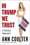 img - for In Trump We Trust: E Pluribus Awesome! book / textbook / text book