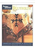img - for Bluebirds (Better Homes and Gardens) (Classic Quilt Collection) #2006 book / textbook / text book